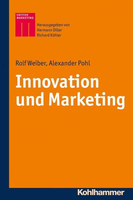 Abbildung von Weiber / Pohl | Innovation und Marketing | 2016