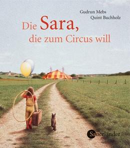 Abbildung von Mebs | Die Sara, die zum Circus will (Mini-Ausgabe) | 2006 | Mini-Bilderbuch