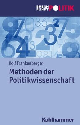 Abbildung von Frankenberger | Methoden in der Politikwissenschaft | 1. Auflage | 2021 | beck-shop.de