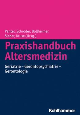 Abbildung von Pantel / Schröder | Praxishandbuch Altersmedizin | 1. Auflage | 2014 | beck-shop.de