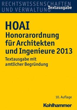 Abbildung von HOAI Honorarordnung für Architekten und Ingenieure 2013 | 10. Auflage | 2013 | Textausgabe mit amtlicher Begr...
