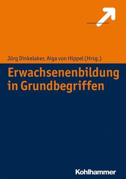 Abbildung von Dinkelaker / Hippel | Erwachsenenbildung in Grundbegriffen | 2014