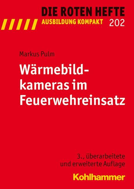 Abbildung von Pulm | Wärmebildkameras im Feuerwehreinsatz | 3., überarbeitete und erweiterte Auflage 2013 | 2013