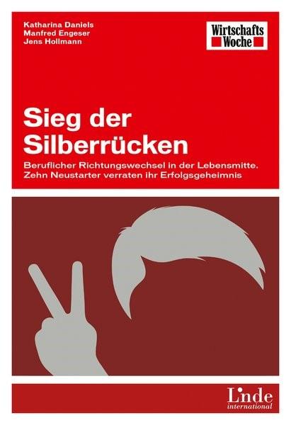 Abbildung von Daniels / Engeser / Hollmann | Sieg der Silberrücken | 1. Auflage 2013 | 2013