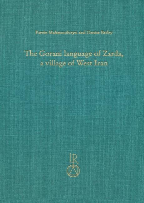 Abbildung von Mahmoudveysi / Bailey | The Gorani language of Zarda, a village of West Iran | 2013