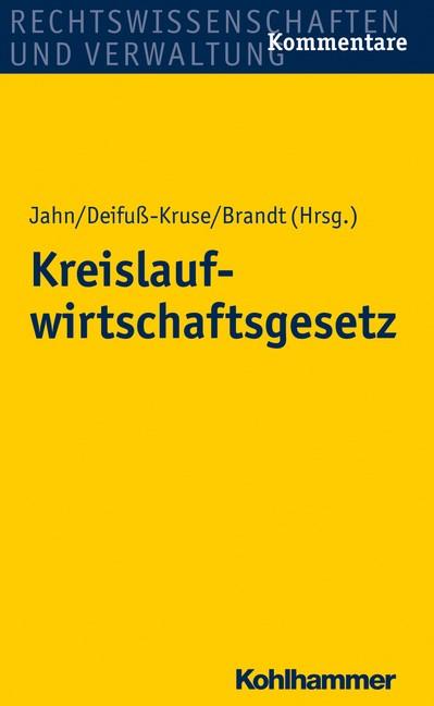 Kreislaufwirtschaftsgesetz | Brandt / Deifuß-Kruse / Jahn (Hrsg.), 2014 | Buch (Cover)