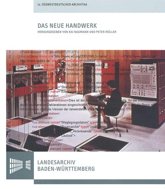 Abbildung von Naumann / Müller   Das neue Handwerk - Digitales Arbeiten in kleinen und mittleren Archiven   2013