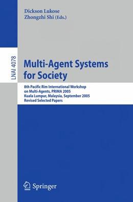 Abbildung von Lukose | Multi-Agent Systems for Society | 2009 | 8th Pacific Rim International ... | 4078