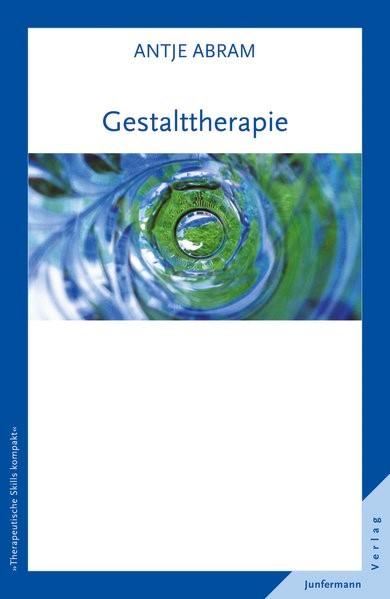 Gestalttherapie | Abram, 2013 | Buch (Cover)