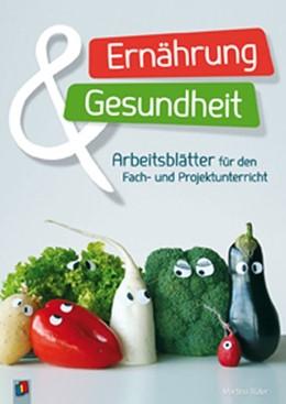 Abbildung von Rüter | Ernährung und Gesundheit | 1. Auflage | 2013 | beck-shop.de