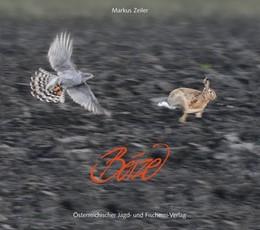 Abbildung von Zeiler | Beize | 2013 | Mit Greifvögeln auf der Jagd