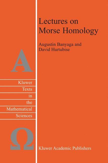 Abbildung von Banyaga / Hurtubise   Lectures on Morse Homology   2004