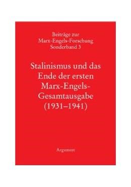 Abbildung von Vollgraf / Sperl / Hecker | Stalinismus und das Ende der ersten Marx-Engels-Gesamtausgabe (1931-1941) | 2001