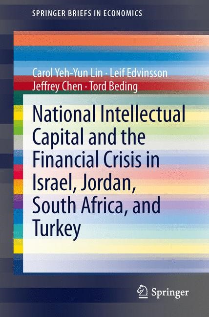 Abbildung von Lin / Edvinsson / Chen | National Intellectual Capital and the Financial Crisis in Israel, Jordan, South Africa, and Turkey | 2013