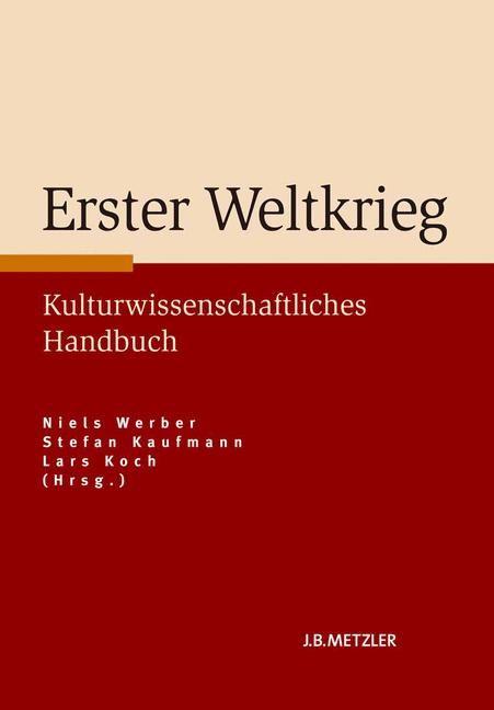 Abbildung von Werber / Kaufmann / Koch   Erster Weltkrieg   2014