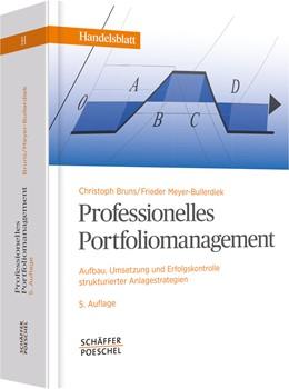 Abbildung von Bruns / Meyer-Bullerdiek | Professionelles Portfoliomanagement | 5., überarbeitete und erweiterte Auflage | 2013 | Aufbau, Umsetzung und Erfolgsk...