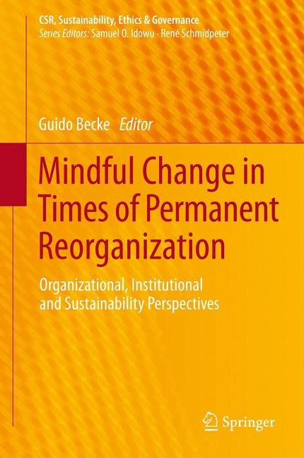 Abbildung von Becke | Mindful Change in Times of Permanent Reorganization | 1. Auflage | 2013