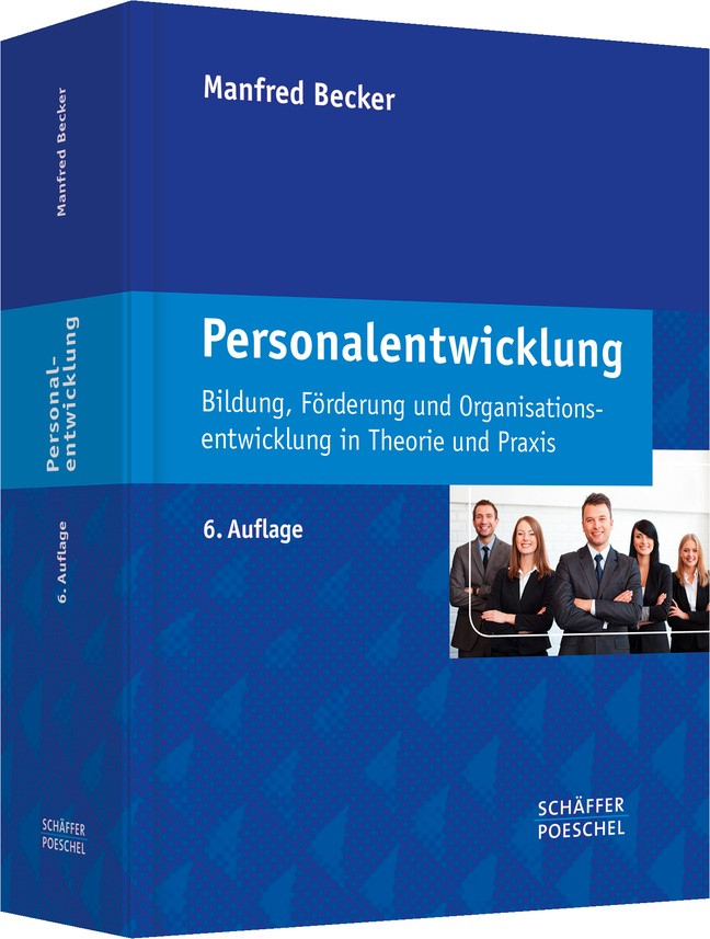 Abbildung von Becker | Personalentwicklung | 6., überarbeitete und aktualisierte Auflage | 2013