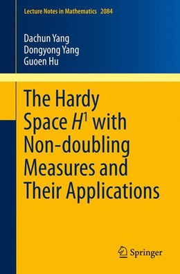 Abbildung von Yang / Hu   The Hardy Space H1 with Non-doubling Measures and Their Applications   2014   2084