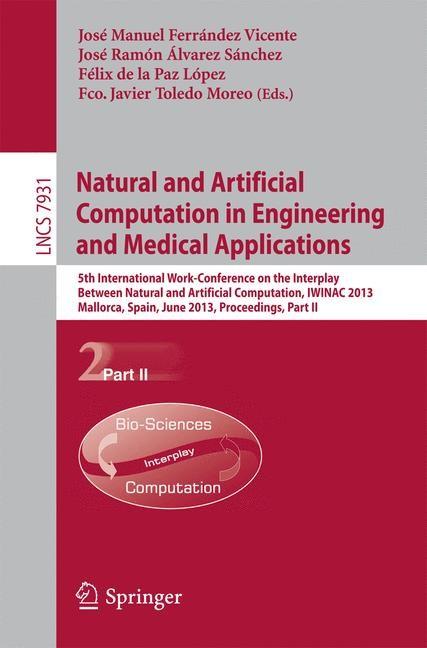 Abbildung von Ferrandez Vicente / Alvarez Sanchez / de la Paz Lopez / Toledo Moreo | Natural and Artificial Computation in Engineering and Medical Applications | 2013