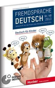 Abbildung von Goethe-Institut / Fandrych / Hufeisen / Mohr / Thonhauser / Wicke | Fremdsprache Deutsch | 2013