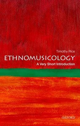 Abbildung von Rice | Ethnomusicology: A Very Short Introduction | 2014 | A Very Short Introduction