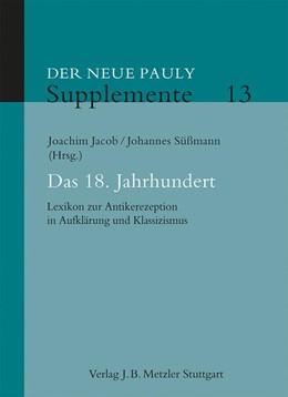 Abbildung von Jacob / Süßmann   Das 18. Jahrhundert   1. Auflage   2018   13   beck-shop.de