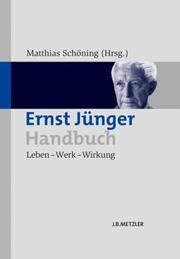 Abbildung von Schöning | Ernst Jünger-Handbuch | 2014 | Leben – Werk – Wirkung