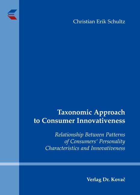 Abbildung von Schultz | Taxonomic Approach to Consumer Innovativeness | 1st Edition 2013 | 2013