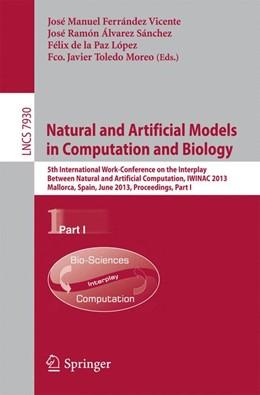 Abbildung von Ferrandez Vicente / Alvarez Sanchez / de la Paz Lopez / Toledo Moreo | Natural and Artificial Models in Computation and Biology | 2013 | 5th International Work-Confere...