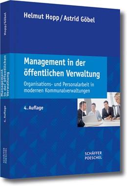 Abbildung von Hopp / Göbel | Management in der öffentlichen Verwaltung | 4., überarbeitete und erweiterte Auflage | 2013 | Organisations- und Personalarb...