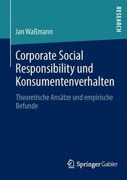 Abbildung von Waßmann | Corporate Social Responsibility und Konsumentenverhalten | 1. Auflage 2013 | 2013 | Theoretische Ansätze und empir...