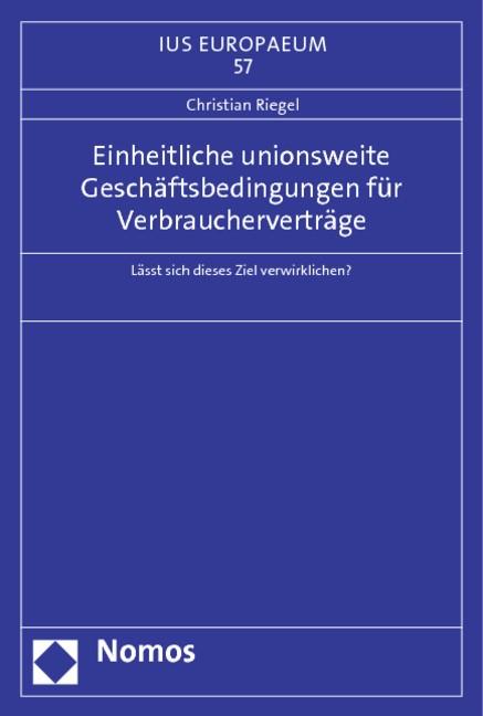 Abbildung von Riegel | Einheitliche unionsweite Geschäftsbedingungen für Verbraucherverträge | 2013