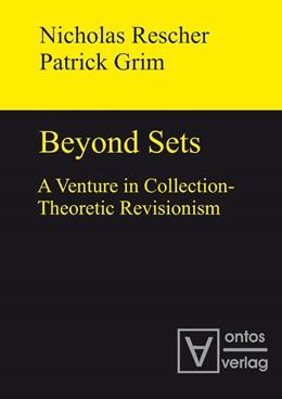 Abbildung von Rescher / Grim | Beyond Sets | 2010 | A Venture in Collection-Theore...