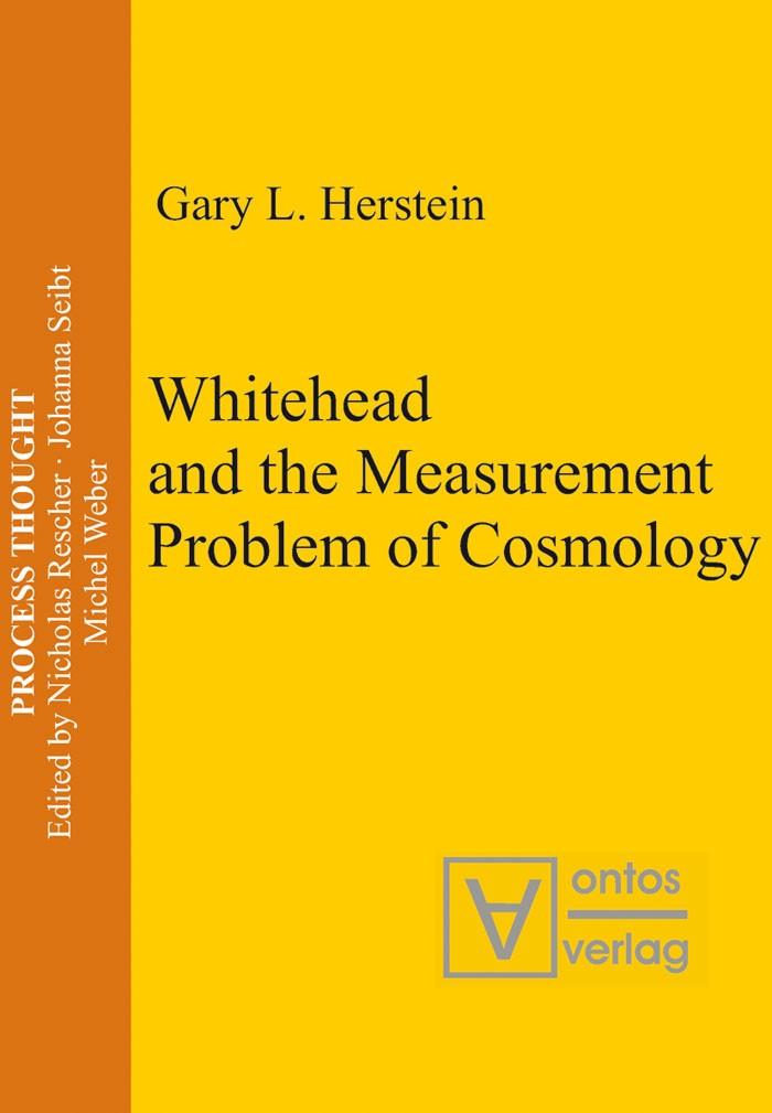 Abbildung von Herstein   Whitehead and the Measurement Problem of Cosmology   2006
