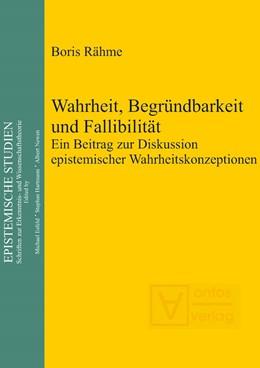 Abbildung von Rähme | Wahrheit, Begründbarkeit und Fallibilität | 2010 | Ein Beitrag zur Diskussion epi... | 18
