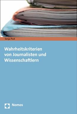 Abbildung von Post | Wahrheitskriterien von Journalisten und Wissenschaftlern | 2013