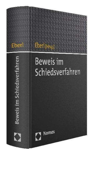 Abbildung von Eberl (Hrsg.)   Beweis im Schiedsverfahren   2015
