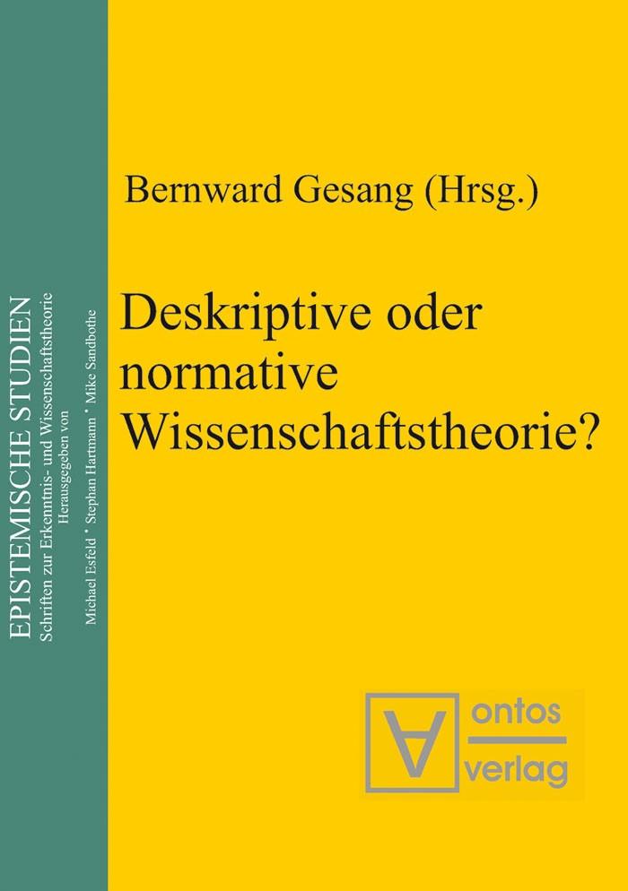Abbildung von Gesang | Deskriptive oder normative Wissenschaftstheorie? | 2004