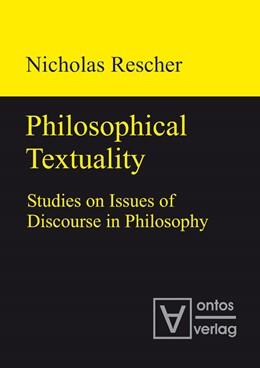 Abbildung von Rescher | Philosophical Textuality | 2010 | Studies on Issues of Discourse...