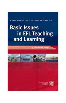 Abbildung von Eisenmann / Summer | Basic Issues in EFL Teaching and Learning | 3., unveränderte Auflage | 2017 | 420
