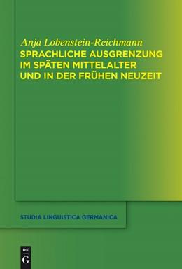 Abbildung von Lobenstein-Reichmann   Sprachliche Ausgrenzung im späten Mittelalter und der frühen Neuzeit   2013   117