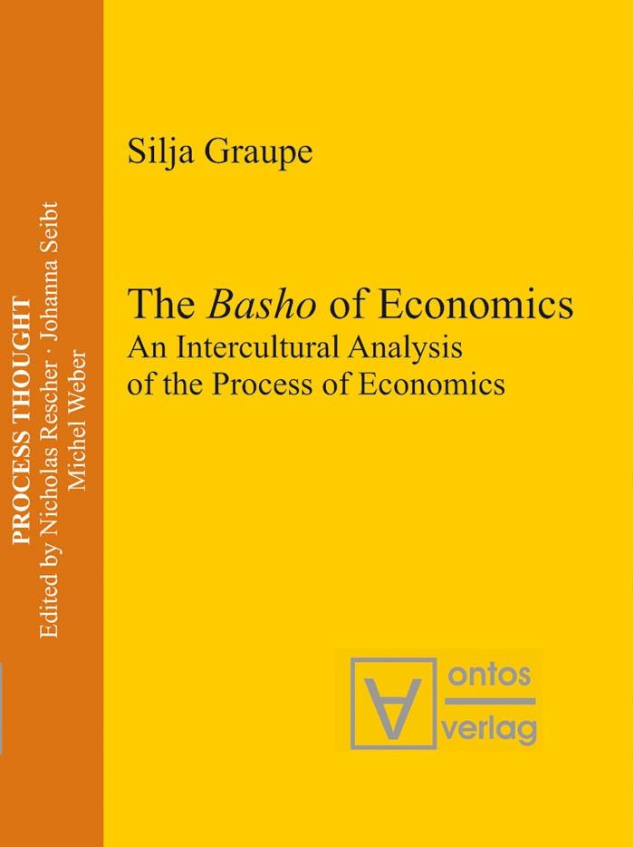 Abbildung von Graupe   The Basho of Economics   2007