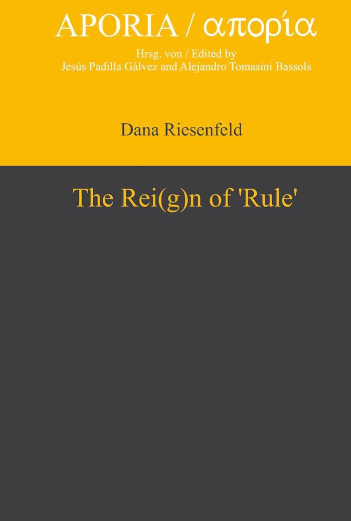 Abbildung von Riesenfeld | The Rei(g)n of 'Rule' | 2010
