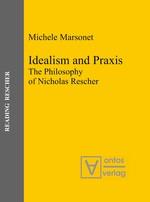 Abbildung von Marsonet | Idealism and Praxis | 2008