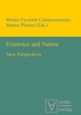Abbildung von Favaretti / Plebani | Existence and Nature | 2012 | New Perspectives