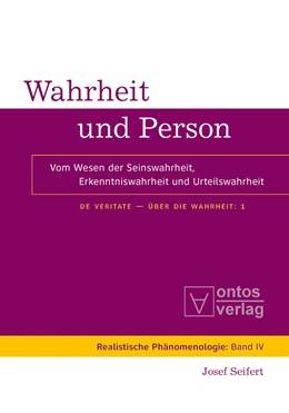 Abbildung von Seifert   Wahrheit und Person   2009   Vom Wesen der Seinswahrheit, E...   4