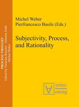 Abbildung von Weber / Basile | Subjectivity, Process, and Rationality | 2006 | 14