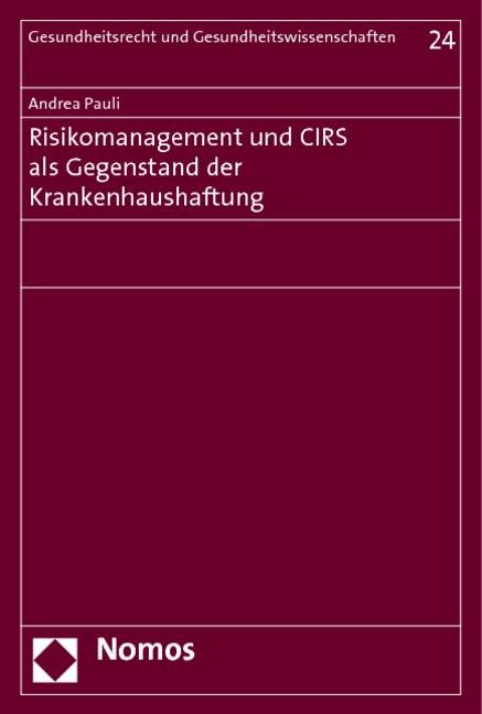 Abbildung von Pauli | Risikomanagement und CIRS als Gegenstand der Krankenhaushaftung | 2013