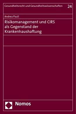 Abbildung von Pauli | Risikomanagement und CIRS als Gegenstand der Krankenhaushaftung | 2013 | 24